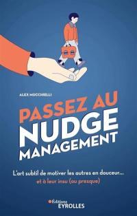Passez au nudge management