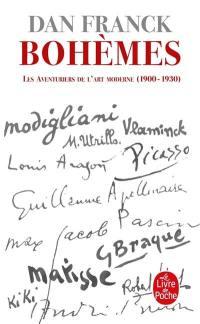 Les aventuriers de l'art moderne. Volume 1, Bohèmes