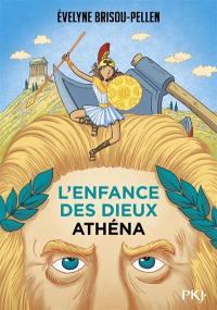 L'enfance des dieux. Vol. 2. Athéna