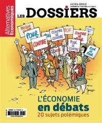 Les dossiers d'Alternatives économiques, hors série. n° 6, L'économie en débats
