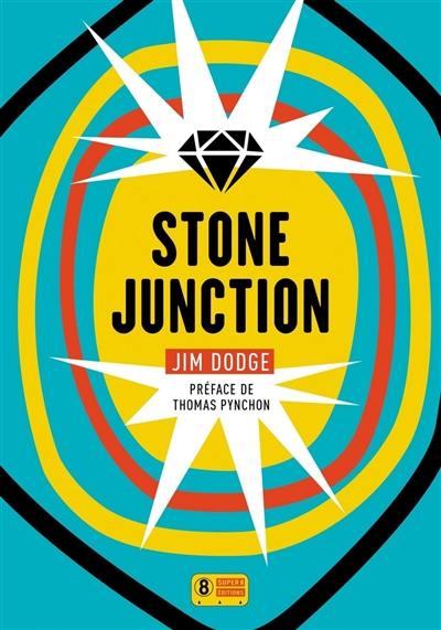 Stone junction : une grande oeuvrette alchimique