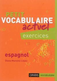 Petit vocabulaire actuel, espagnol
