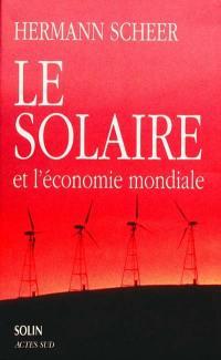 Le solaire et l'économie mondiale