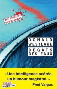 Une aventure de Dortmunder, Dégâts des eaux