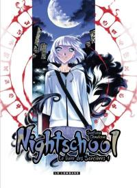Nightschool. Volume 1,