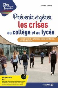 Prévenir et gérer les crises au collège et au lycée