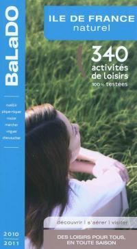Ile-de-France naturel : 340 activités de loisirs 100% testées