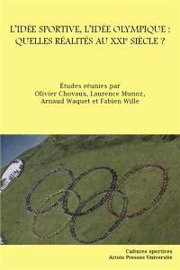 L'idée sportive, l'idée olympique