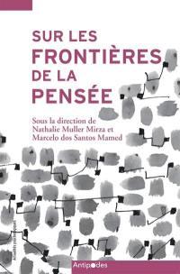 Sur les frontières de la pensée : contributions d'une approche dialogique et socioculturelle à l'étude des interactions en contexte