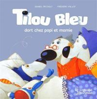 Tilou Bleu. Tilou Bleu dort chez Ti Moune et Ti Poune
