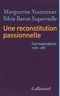 Une reconstitution passionnelle