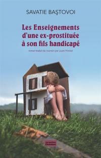 Les enseignements d'une ex-prostituée à son fils handicapé