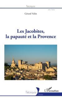 Les Jacobites, la papauté et la Provence