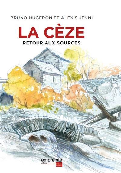 La Cèze : retour aux sources