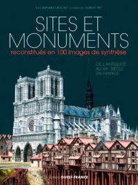 Sites et monuments reconstitués en 100 images de synthèse