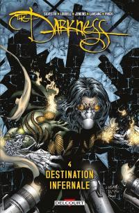 Darkness. Vol. 4. Destination infernale