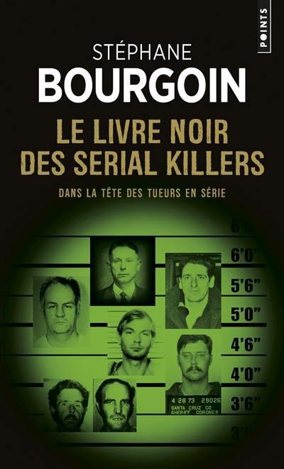 Le livre noir des serial killers