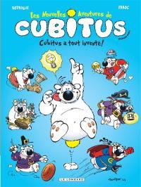 Les nouvelles aventures de Cubitus. Volume 10, Cubitus a tout inventé !
