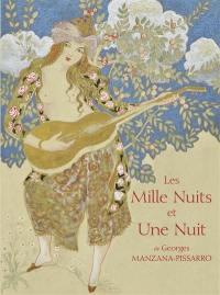 Les mille nuits et une nuit de Georges Manzana-Pissarro