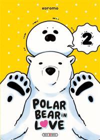 Polar bear in love. Volume 2,