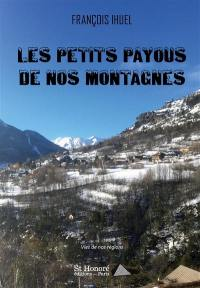 Les petits payous de nos montagnes