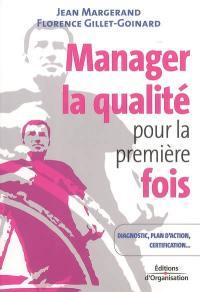 Manager la qualité pour la première fois