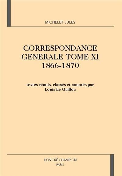 Correspondance générale. Volume 11, 1866-1870