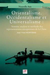 Orientalisme, occidentalisme et universalisme