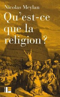 Qu'est-ce que la religion ?