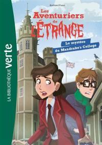 Les aventuriers de l'étrange. Volume 3, Le mystère du Mandrake's College