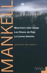 Intégrale Wallander. Vol. 1
