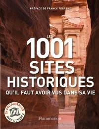 Les 1.001 sites historiques qu'il faut avoir vus dans sa vie