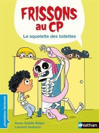 Frissons au CP, Le squelette des toilettes