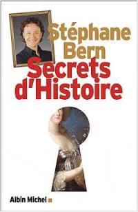 Secrets d'histoire. Volume 1,