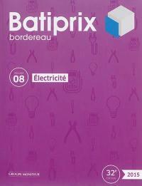 Batiprix 2015. Volume 8, Electricité