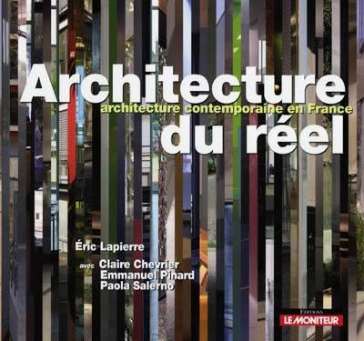 Architecture du réel : architecture contemporaine en France