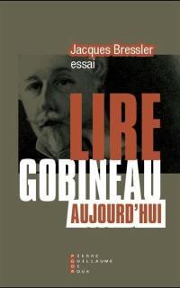 Lire Gobineau aujourd'hui