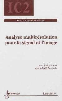 Analyse multirésolution pour l'image et le signal
