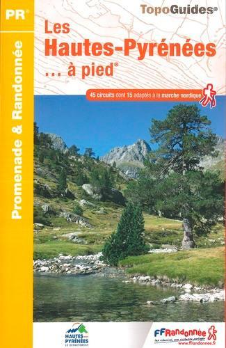 Les Hautes-Pyrénées... à pied
