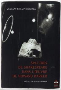 Spectres de Shakespeare dans l'oeuvre de Howard Barker