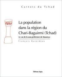 La population dans la région du Chari-Baguirmi (Tchad)