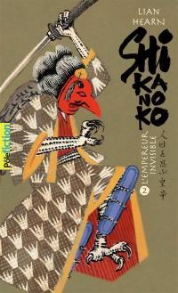 Shikanoko. Volume 2, L'empereur invisible