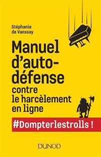 Manuel d'autodéfense contre le harcèlement en ligne