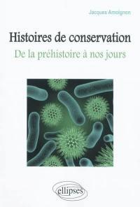 Histoire de conservation