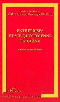 Entreprises et vie quotidienne en Chine