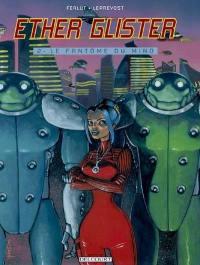 Ether Glister. Volume 2, Le fantôme de Mino