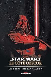 Star Wars. Volume 5, Le destin de Dark Vador