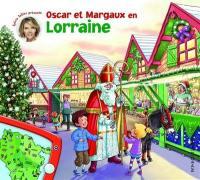 Les voyages d'Oscar et Margaux. Volume 11, Oscar et Margaux en Lorraine