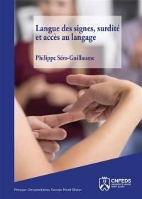 Langue des signes, surdité et accès au langage