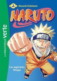 Naruto. Vol. 2. Les aspirants ninjas